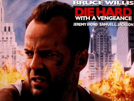 3 nuc greu: Retribution, Die Hard: With a Vengeance, film, Film
